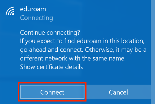 Screenshot of a popup window asking users if they want to continue connecting to eduroam. Connect button is highlighted.